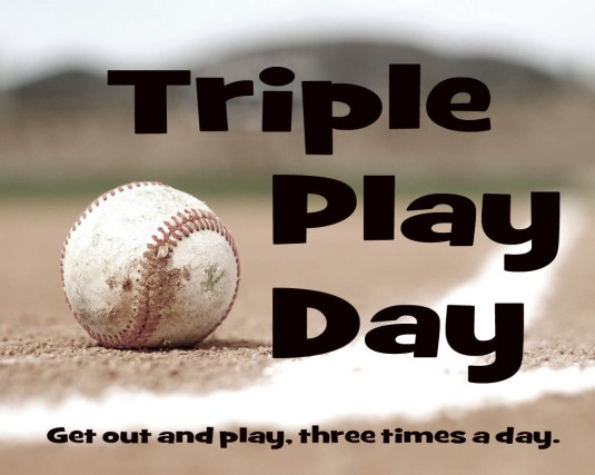 Triple Play Day copy